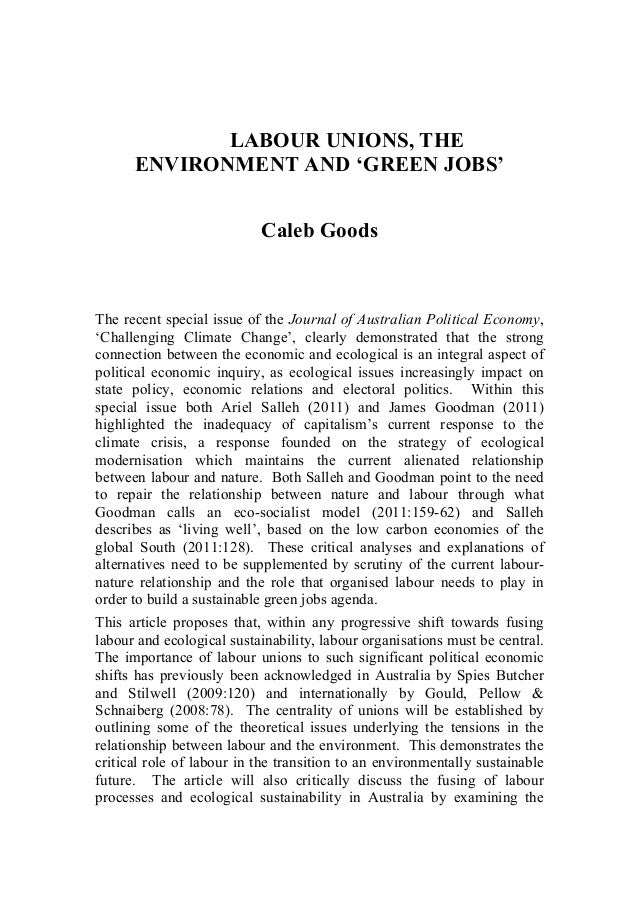 LABOUR UNIONS, THE      ENVIRONMENT AND 'GREEN JOBS'                           Caleb GoodsThe recent special issue of the ...