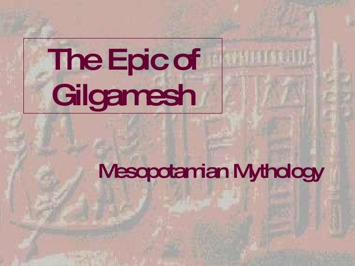 The Epic of Gilgamesh Mesopotamian Mythology