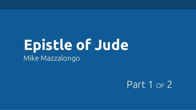 Epistle of Jude Mike Mazzalongo  Part 1 OF 2