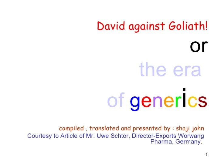 The Era Of Generics   By Shaji July 2009