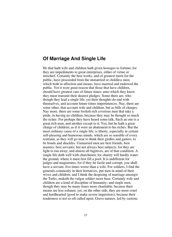 being single is better than married essay I traveled far more after i got married than i had as a single man  increase their  chances of being healthy, and be better able to keep up with.