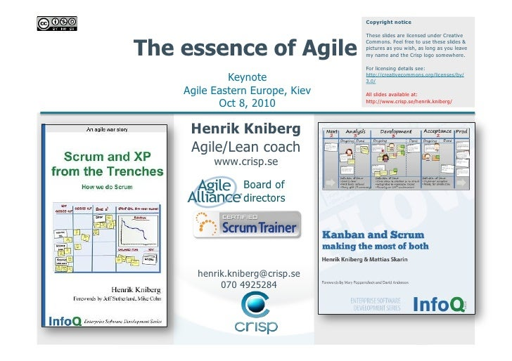 Copyright notice                                   These slides are licensed under Creative   The essence of Agile        ...