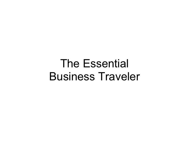 The Essential Business Traveler