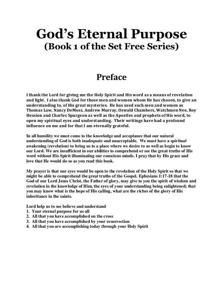 God's Eternal Purpose         (Book 1 of the Set Free Series)                                      PrefaceI thank the Lord...
