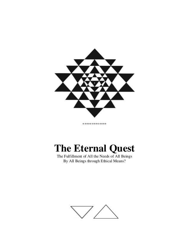 The eternal quest