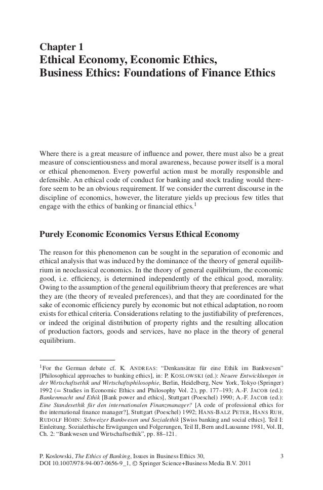 Chapter 1Ethical Economy, Economic Ethics,Business Ethics: Foundations of Finance EthicsWhere there is a great measure of ...