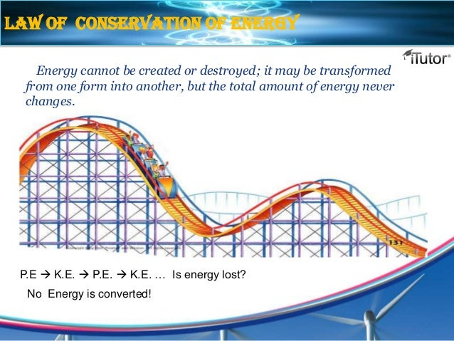 conservation of energy Using the law of conservation of energy to see how potential energy is converted into kinetic energy this video, which is suitable for high school students,.