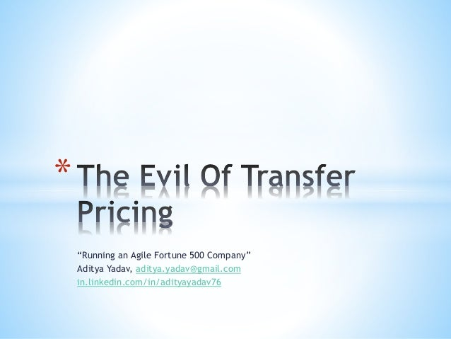 The Evil Of Transfer Pricing