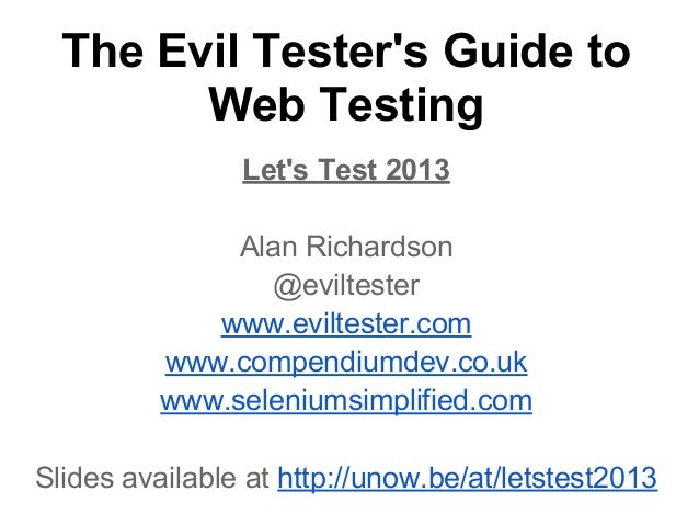 The Evil tester's Guide to Web Testing