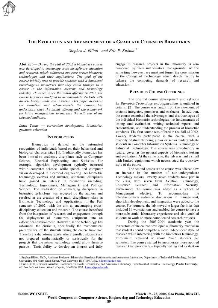 THE EVOLUTION AND ADVANCEMENT OF A GRADUATE COURSE IN BIOMETRICS                                          Stephen J. Ellio...