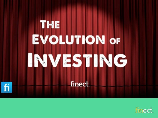 The evolution of investing