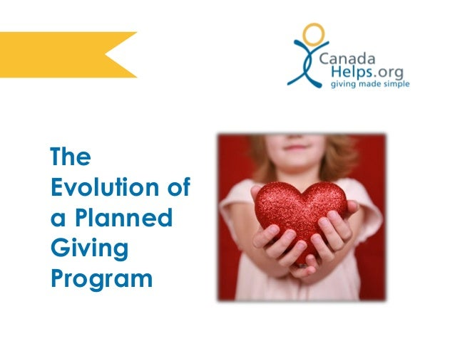 The Evolution of a Planned Giving Program