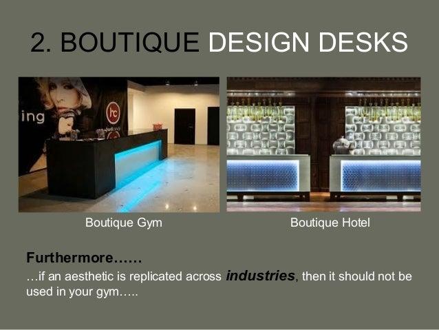 9 2 boutique design desks boutique gym boutique hotel boutique reception counter