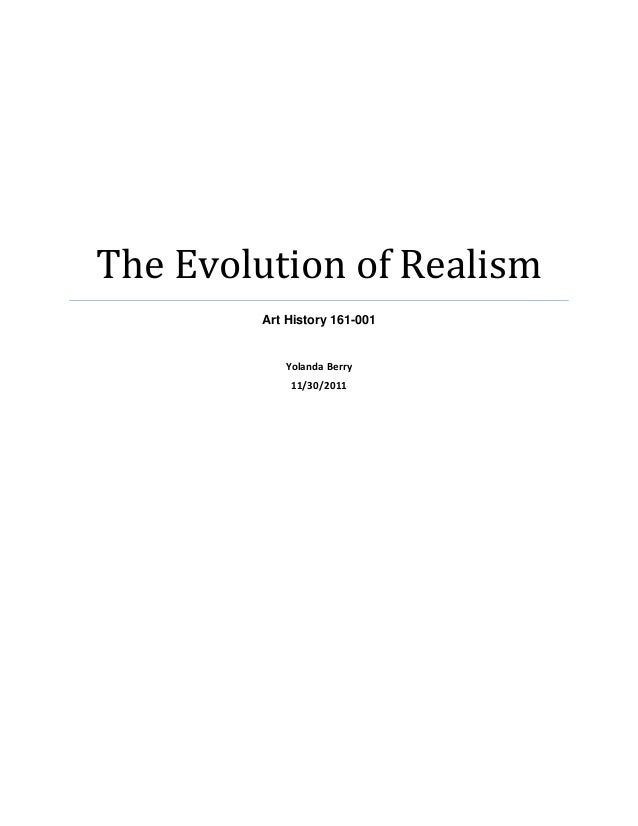 The Evolution of Realism