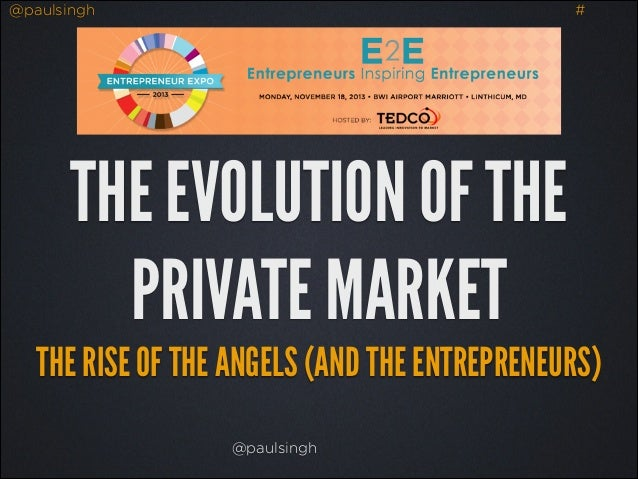 the evolution of the private market - entrepreneur expo