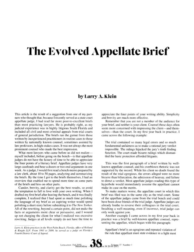 The Evolved Appellate Brief                                                            by Larry A. KleinThis article is th...