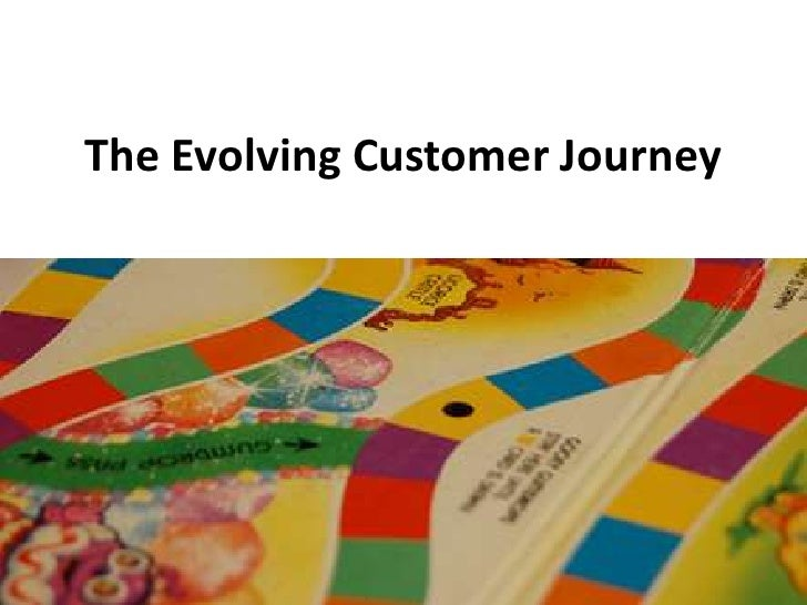 The Evolving Customer Journey<br />