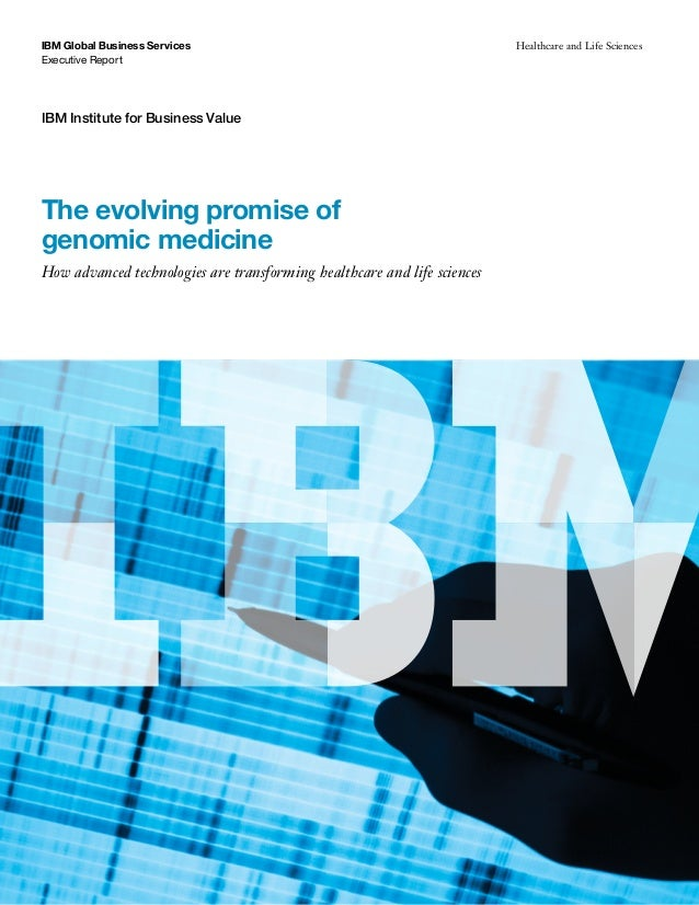 Executive Report IBM Global Business Services Healthcare and Life Sciences IBM Institute for Business Value The evolving p...