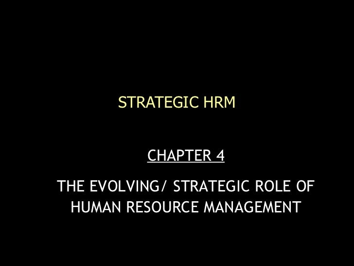 The evolving strategic_role_of_human_resource_management