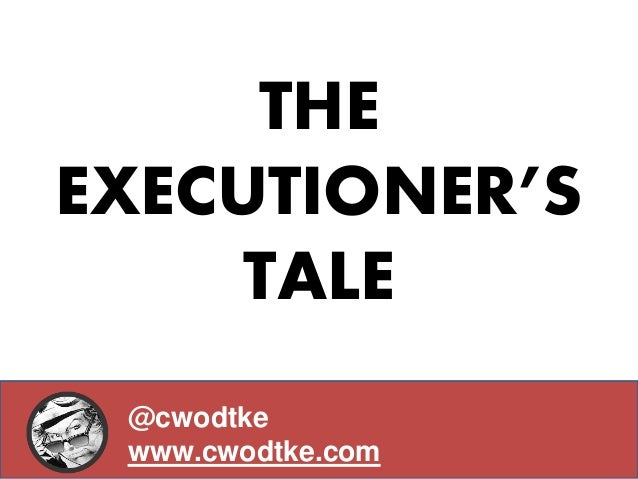 The Executioner's Tale