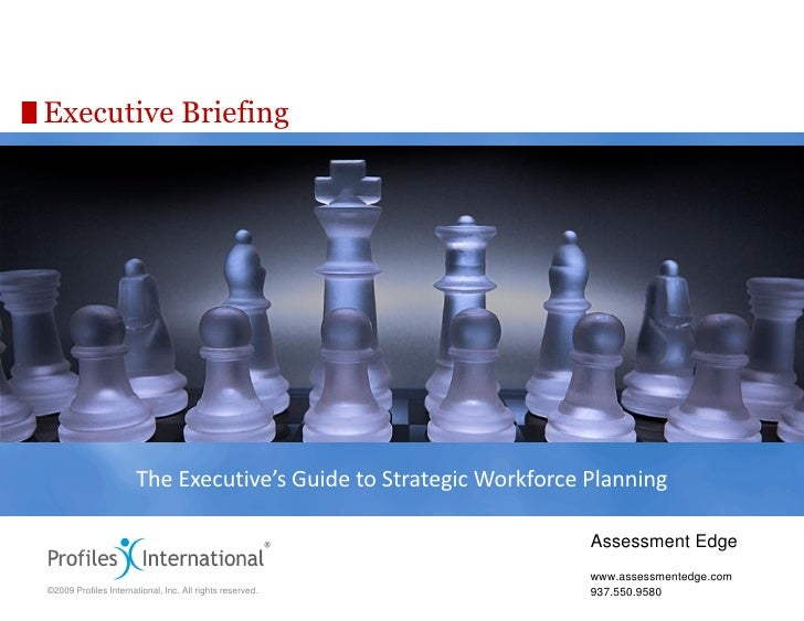 Executive Briefing                            The Executive's Guide to Strategic Workforce Planning                       ...