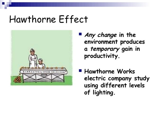 hawthorne experiment and its implications The hawthorne effect is named after a series of experiments that changed the way we think about work and productivity while previous studies had already focused on individuals and how their performance could be improved, the hawthorne experiments placed the individual in a social context for the first time.