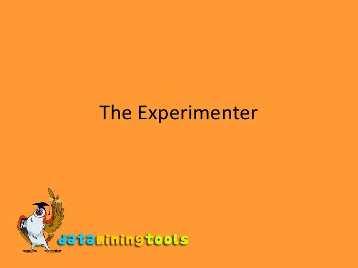 WEKA: The Experimenter