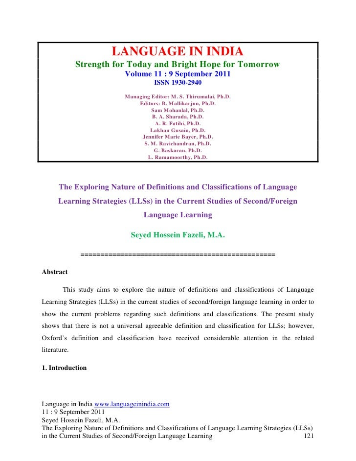 The exploring nature of definitions and classifications of language learning strategies (ll ss) in the current studies of secondforeign language learning