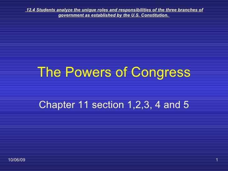 The Powers of Congress Chapter 11 section 1,2,3, 4 and 5