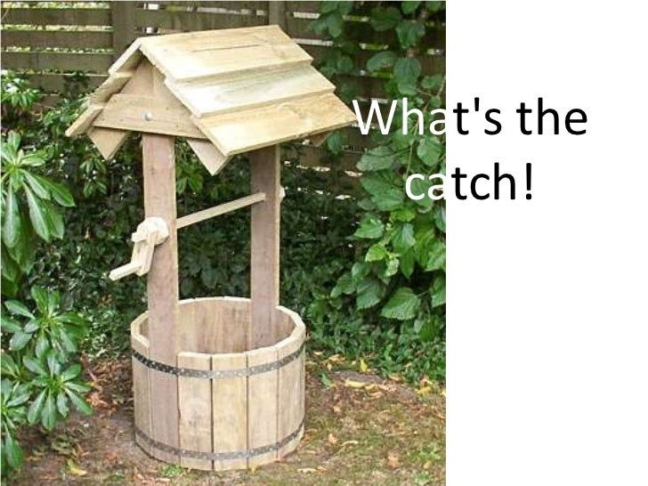 Whats the catch!