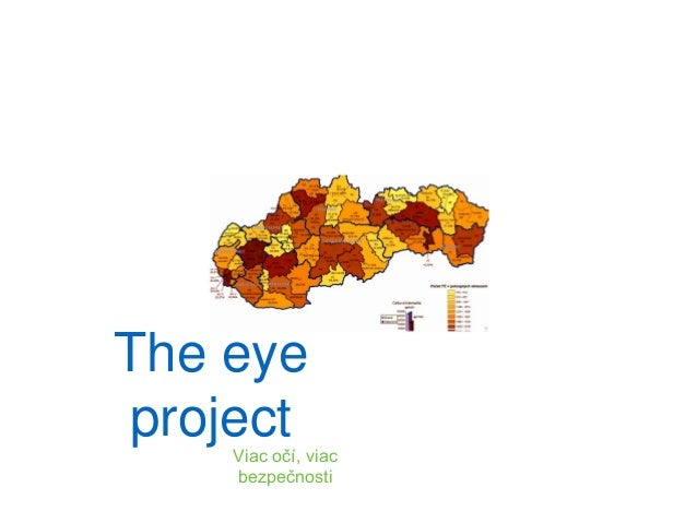 The eye projectViac očí, viac bezpečnosti
