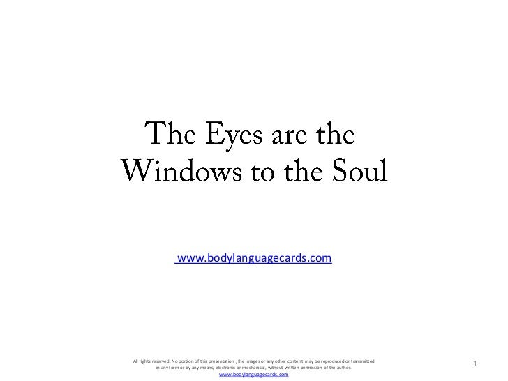 TheEyesare theWindowsto theSoul