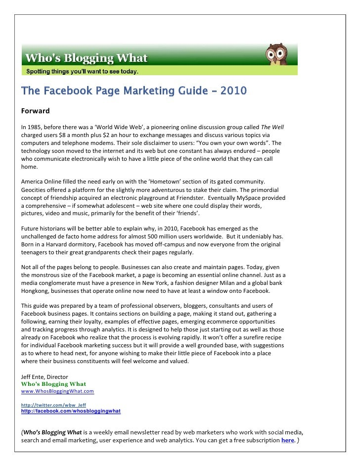 The Facebook Page Marketing Guide – 2010 Forward In 1985, before there was a 'World Wide Web', a pioneering online discuss...