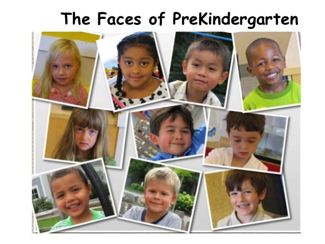 The Faces of PreKindergarten