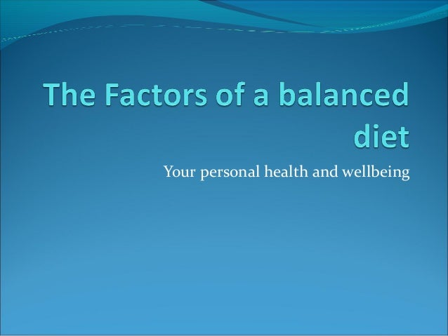 Your personal health and wellbeing
