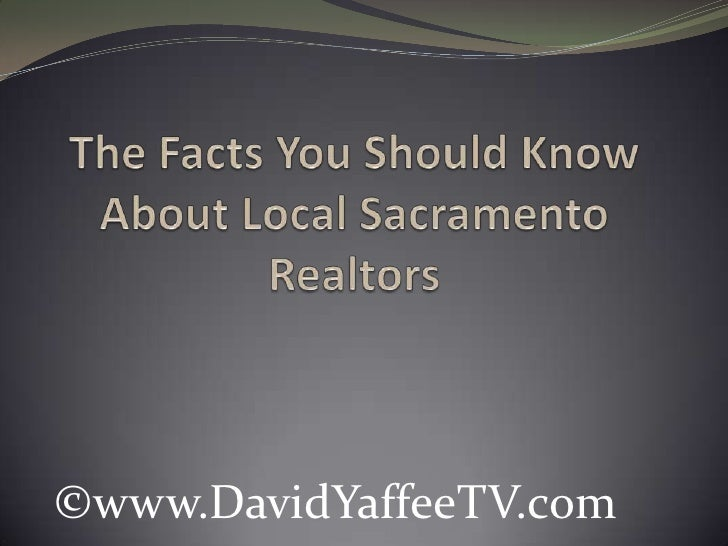The Facts You Should Know About Local Sacramento Realtors