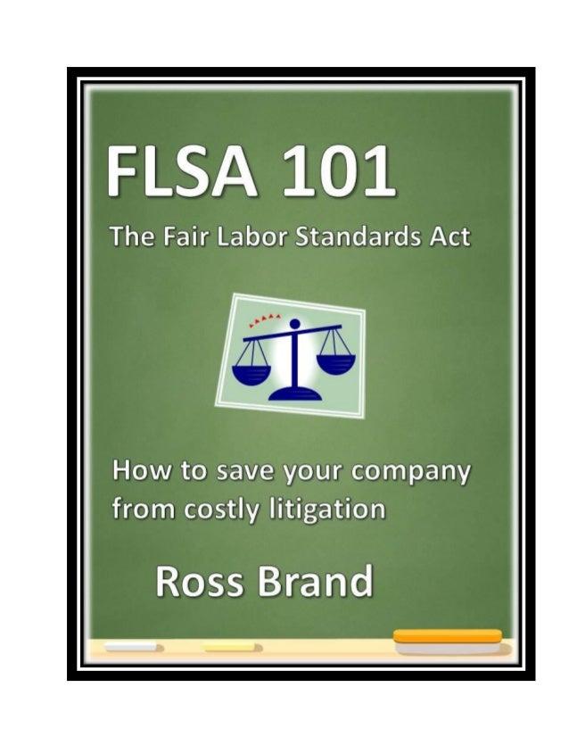 FLSA 101 The Fair Labor Standards Act (e-book)