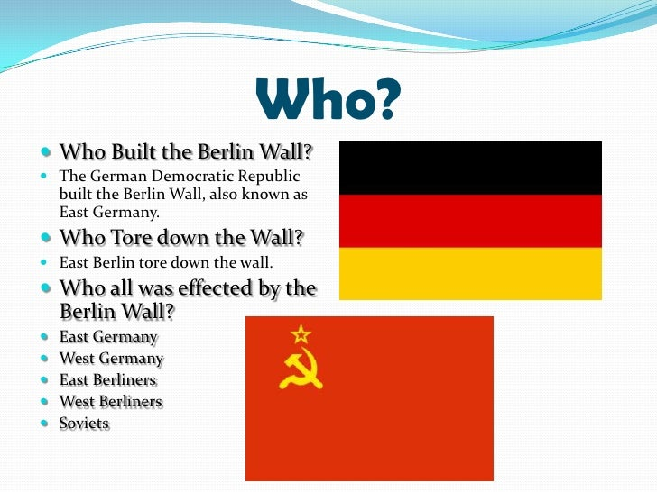 Who Built The Berlin Wall 1961 Built The Berlin Wall