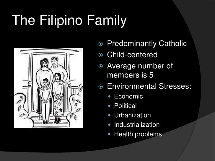 Culture Filipino Family The Filipino Family