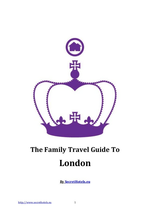 The family travel guide to london