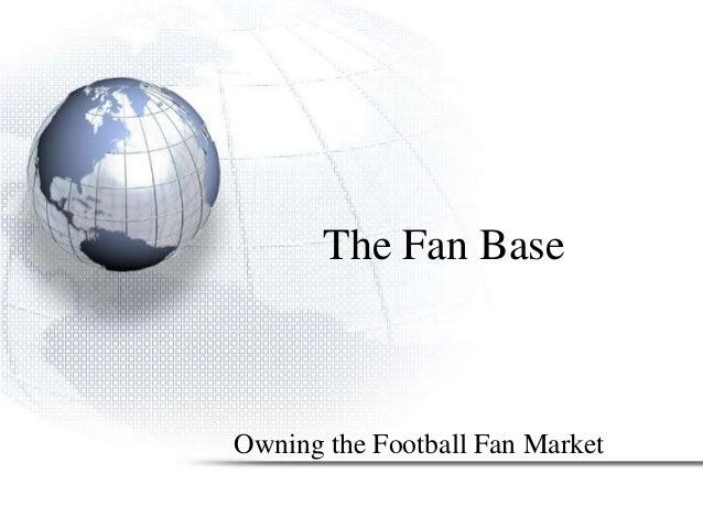 The fanbase