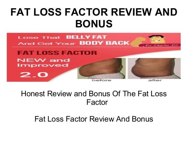 FAT LOSS FACTOR REVIEW AND           BONUS Honest Review and Bonus Of The Fat Loss                  Factor    Fat Loss Fac...