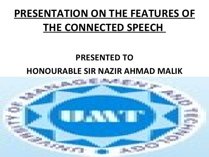 The features of the connected speech final