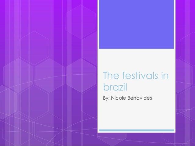 The festivals in brazil