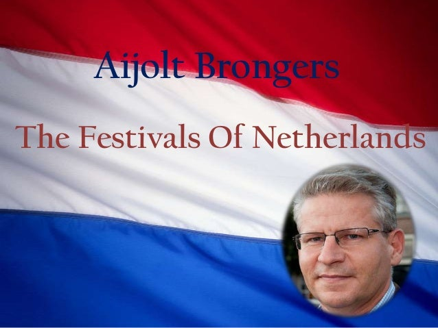 Aijolt Brongers - The Festivals Of Netherlands