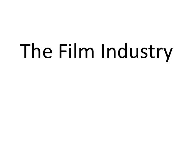 The film industry new