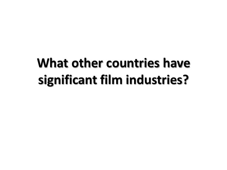 The film industry outside of hollywood