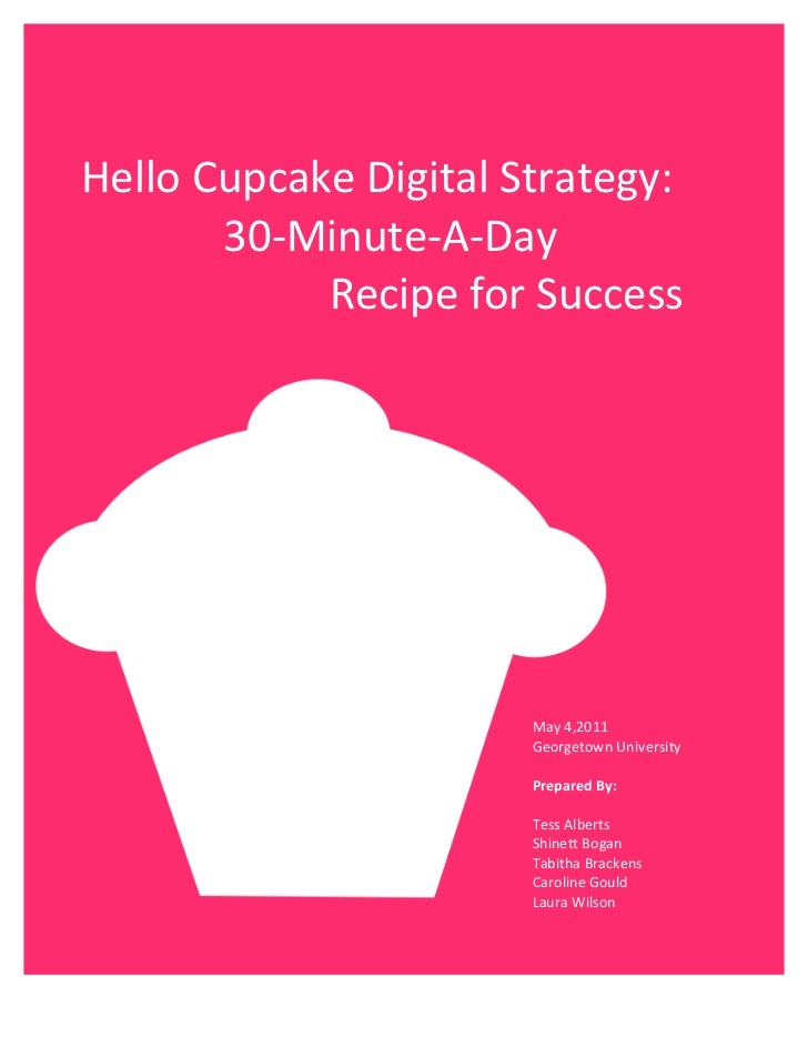 Hello Cupcake Digital Strategy:                   30-‐Minute-‐A-‐Day                      ...