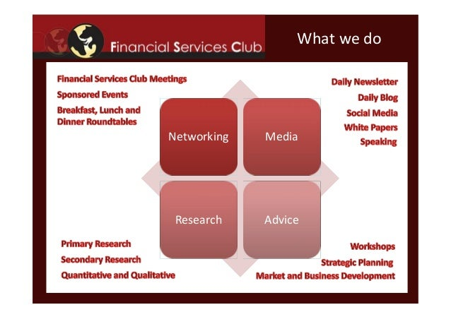 What we doNetworkingNetworking MediaMediaResearchResearch AdviceAdvice