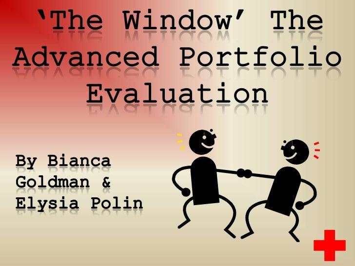 The Window Evaluation